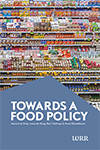 Cover (small) of WRR-report no. 93 Towards a Foof Policy